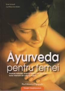 Ayurveda - Sănătatea naturală a organismului