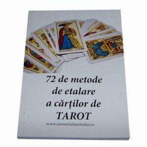 72 de metode de etalare a cărților de Tarot