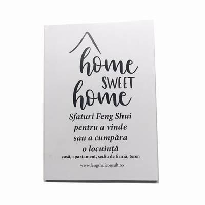 Home Sweet Home - Sfaturi Feng Shui pentru a vinde sau a cumpăra o locuință
